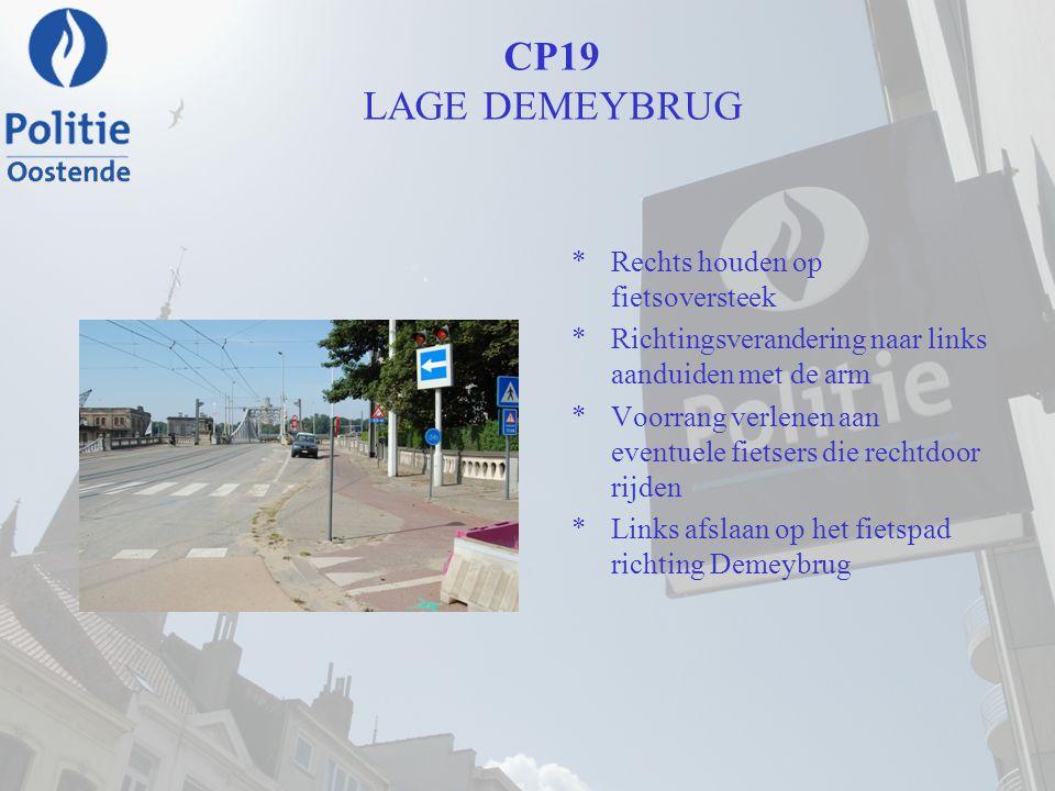 CP19 LAGE DEMEYBRUG Rechts houden op fietsoversteek