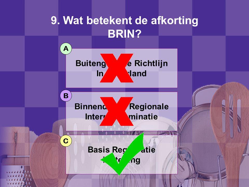 9. Wat betekent de afkorting BRIN
