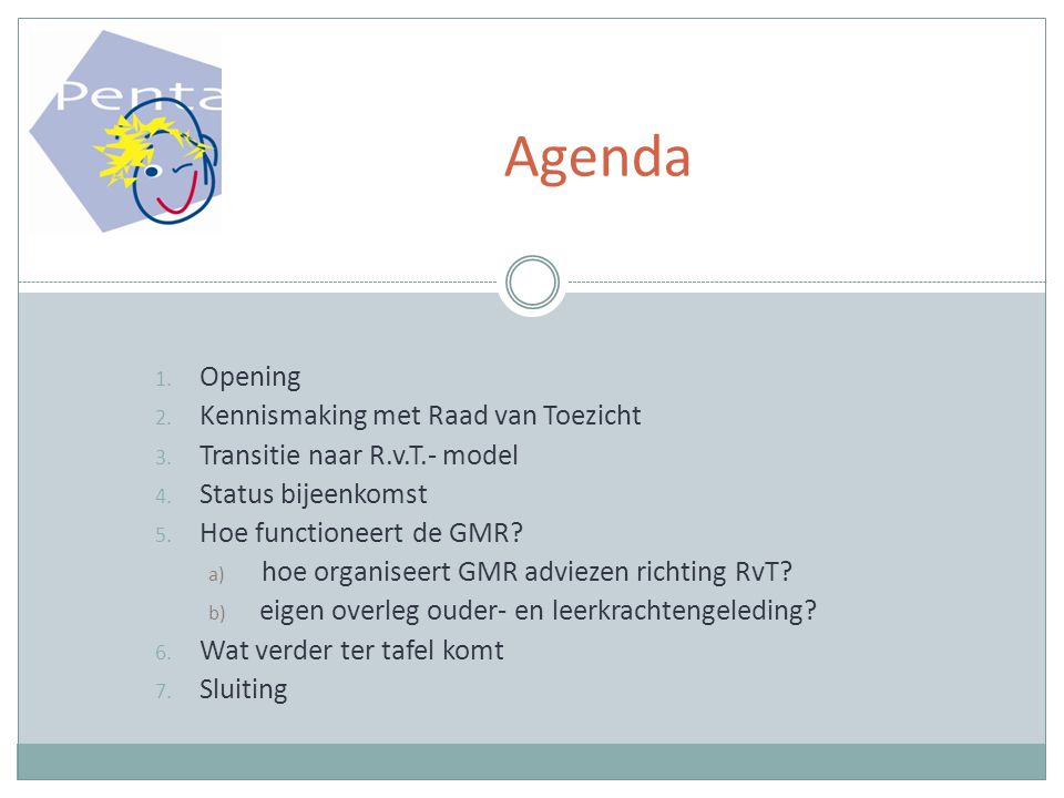Agenda Opening Kennismaking met Raad van Toezicht