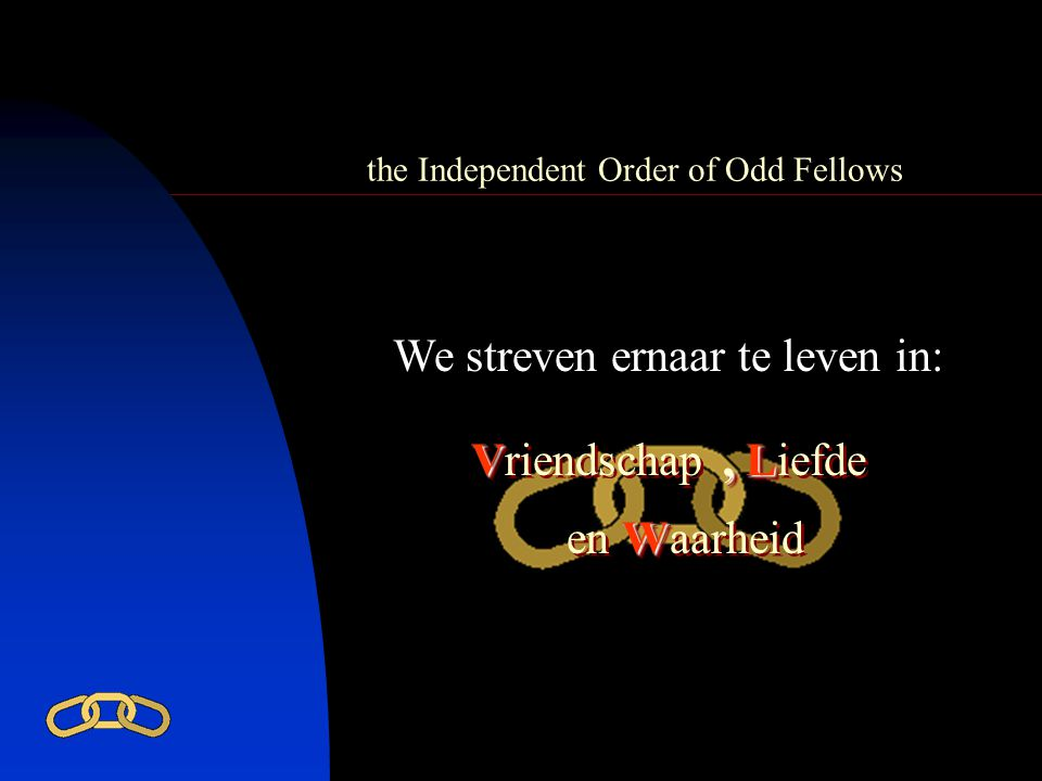 the Independent Order of Odd Fellows