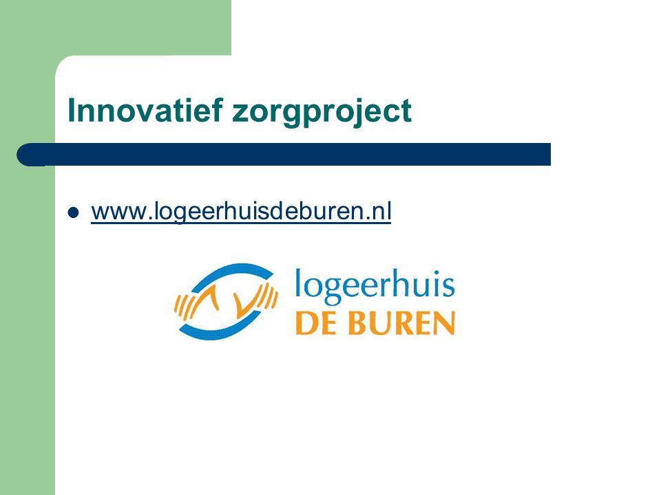 Innovatief zorgproject