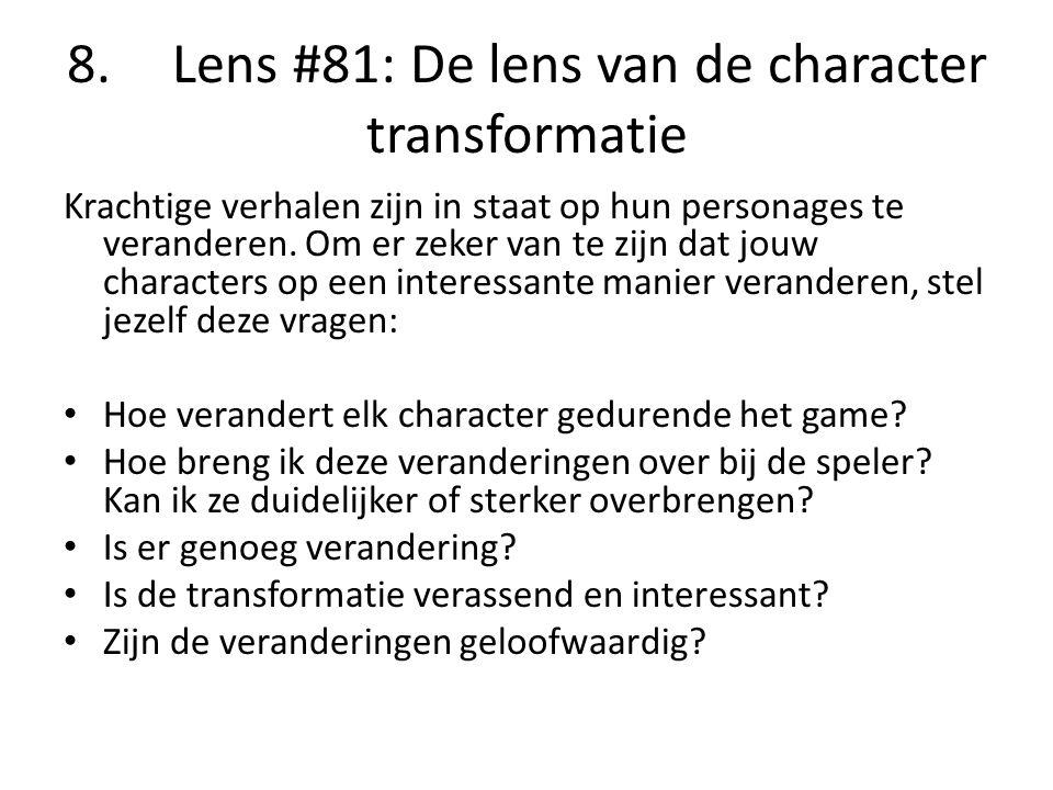 8. Lens #81: De lens van de character transformatie