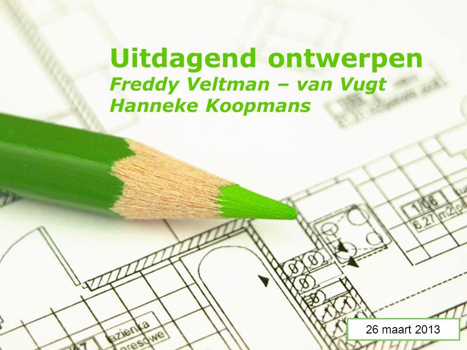 Uitdagend ontwerpen Freddy Veltman – van Vugt Hanneke Koopmans