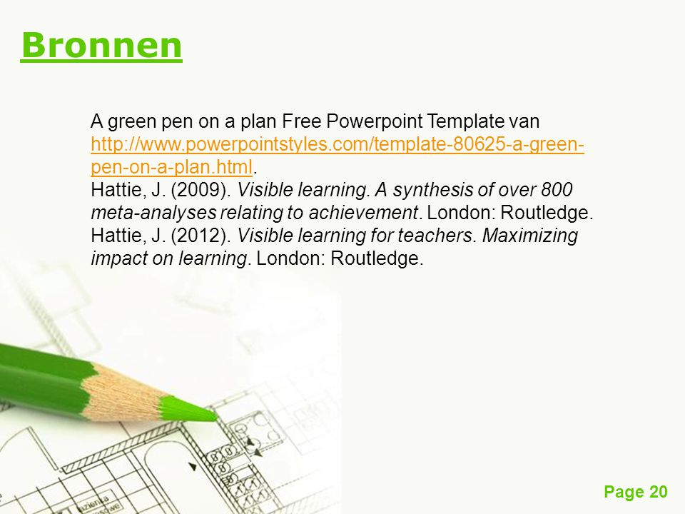 Bronnen A green pen on a plan Free Powerpoint Template van http://www.powerpointstyles.com/template-80625-a-green-pen-on-a-plan.html.