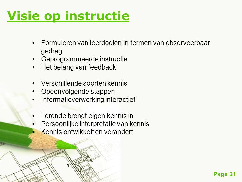 Visie op instructie Formuleren van leerdoelen in termen van observeerbaar gedrag. Geprogrammeerde instructie.