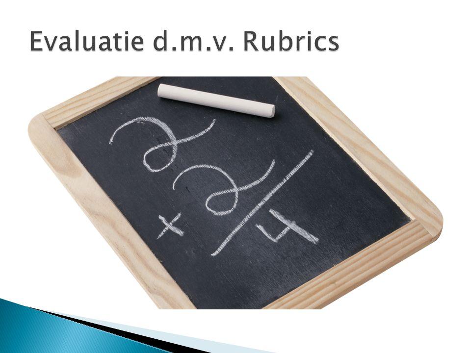 Evaluatie d.m.v. Rubrics