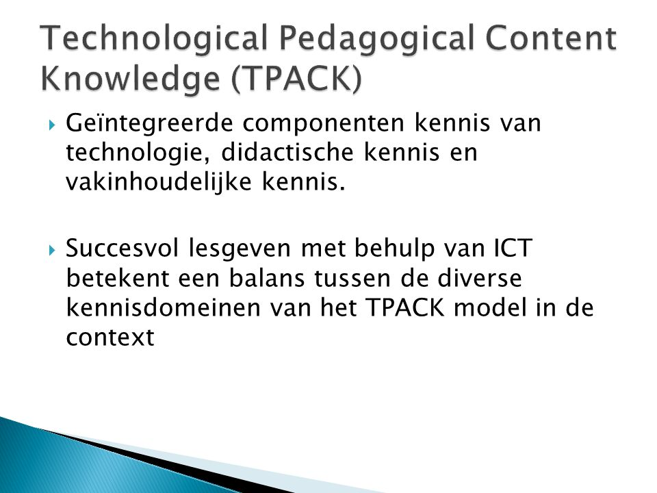 Technological Pedagogical Content Knowledge (TPACK)