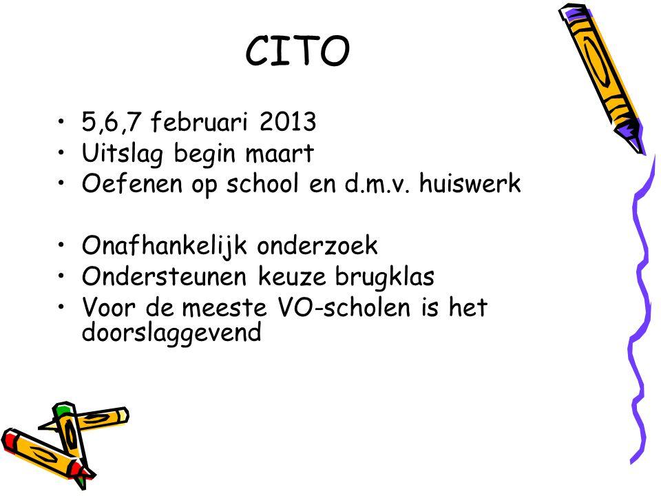 CITO 5,6,7 februari 2013 Uitslag begin maart