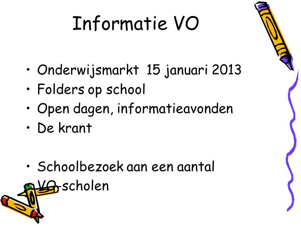 Informatie VO Onderwijsmarkt 15 januari 2013 Folders op school