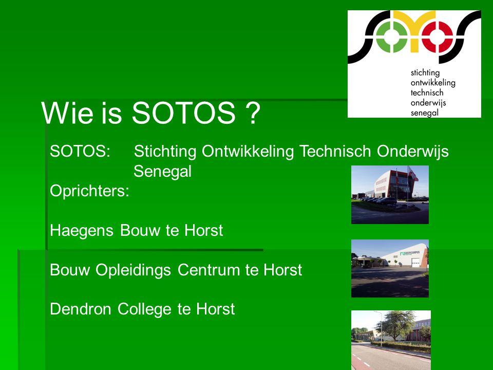 Wie is SOTOS SOTOS: Stichting Ontwikkeling Technisch Onderwijs
