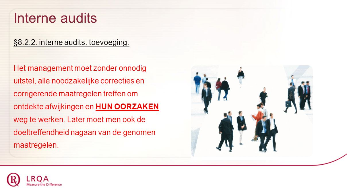 Interne audits §8.2.2: interne audits: toevoeging: