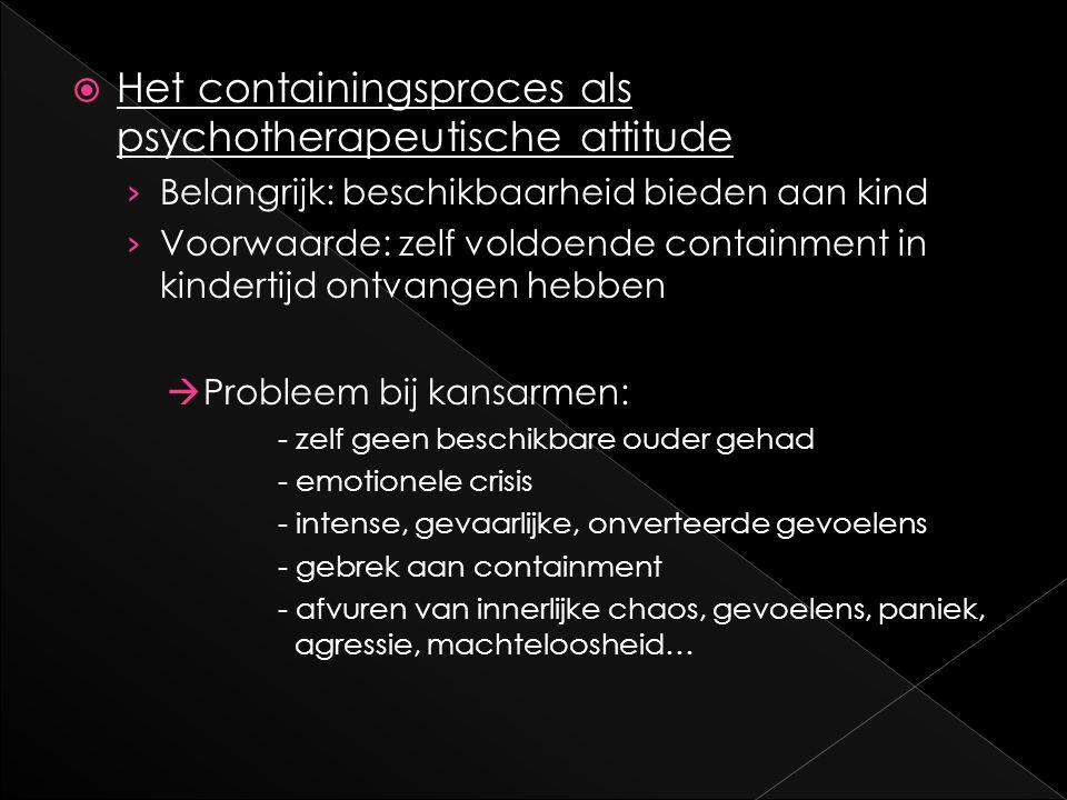 Het containingsproces als psychotherapeutische attitude