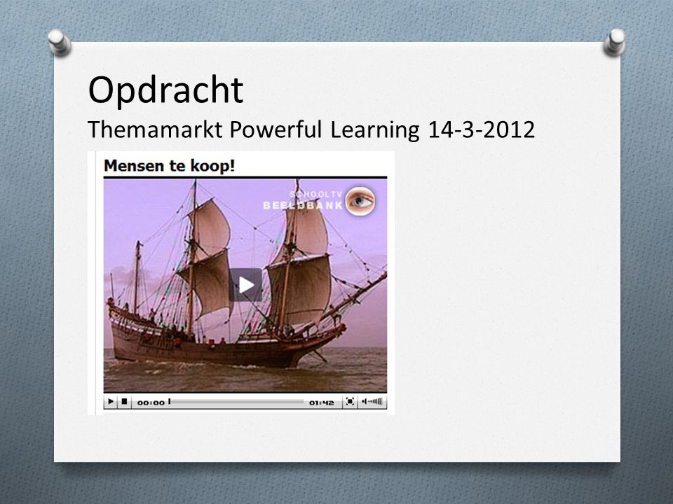Opdracht Themamarkt Powerful Learning 14-3-2012