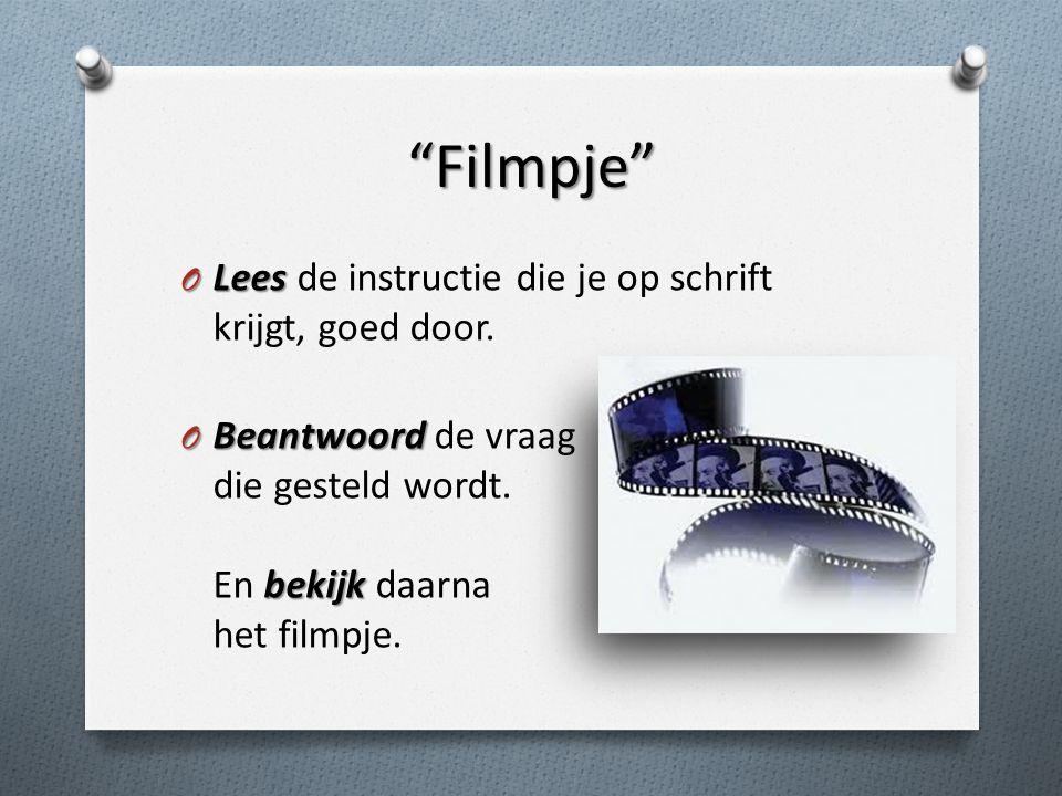 Filmpje Lees de instructie die je op schrift krijgt, goed door.