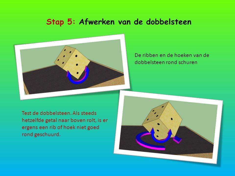 Stap 5: Afwerken van de dobbelsteen
