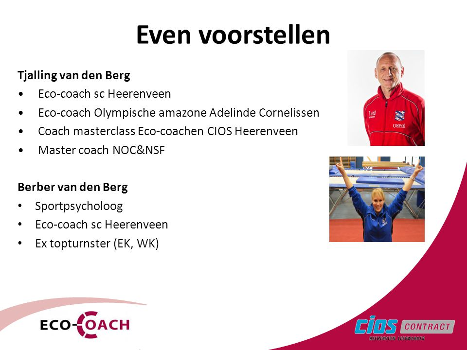 Even voorstellen Tjalling van den Berg Eco-coach sc Heerenveen