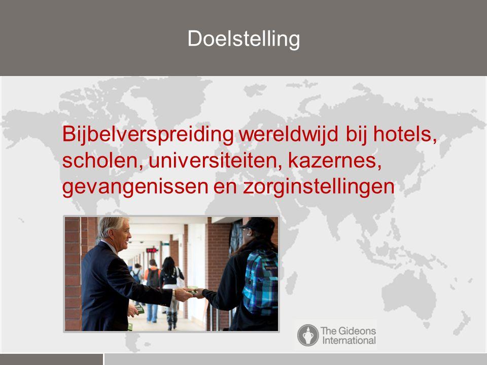 Doelstelling Bijbelverspreiding wereldwijd bij hotels, scholen, universiteiten, kazernes, gevangenissen en zorginstellingen.