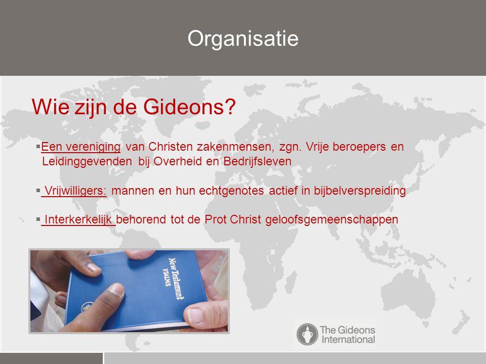 Organisatie Wie zijn de Gideons