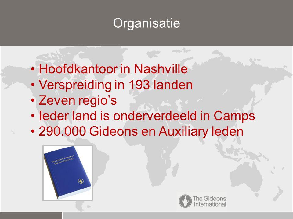 Organisatie Hoofdkantoor in Nashville. Verspreiding in 193 landen. Zeven regio's. Ieder land is onderverdeeld in Camps.