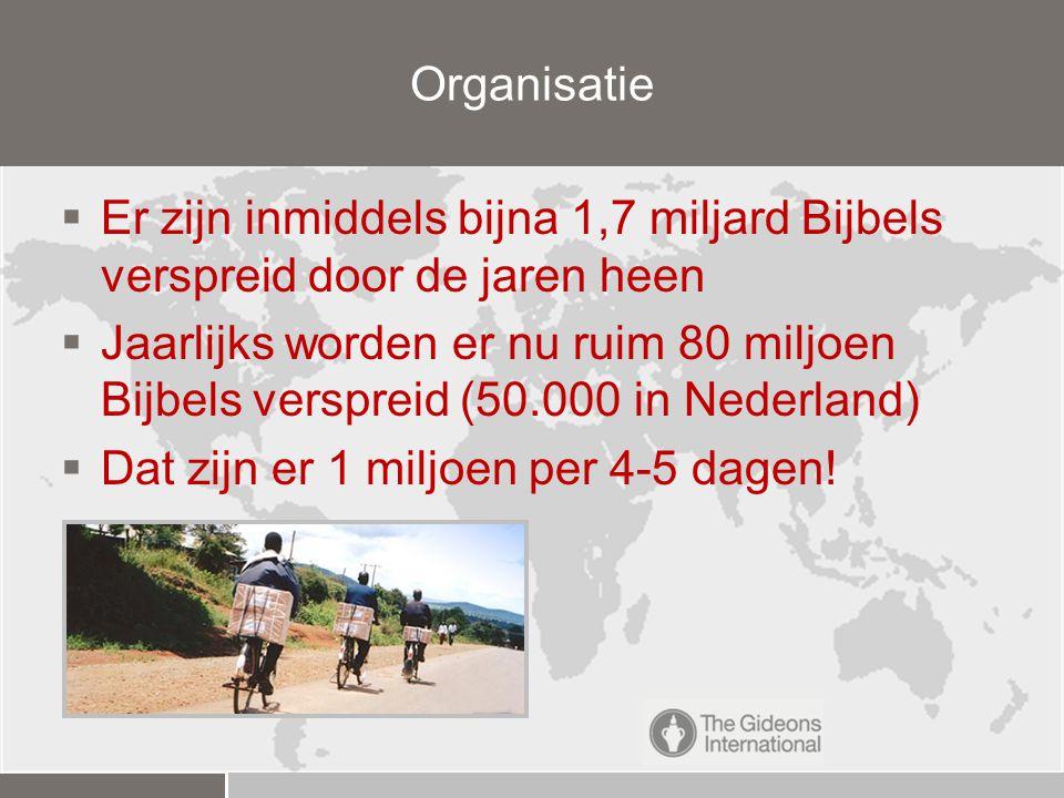 Organisatie Er zijn inmiddels bijna 1,7 miljard Bijbels verspreid door de jaren heen.