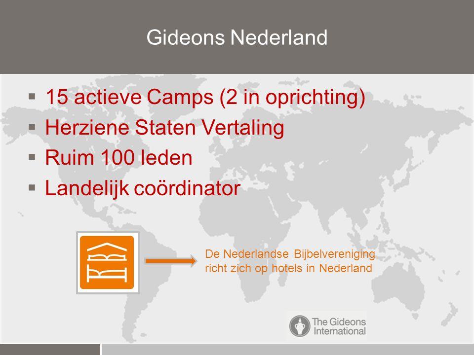 15 actieve Camps (2 in oprichting) Herziene Staten Vertaling