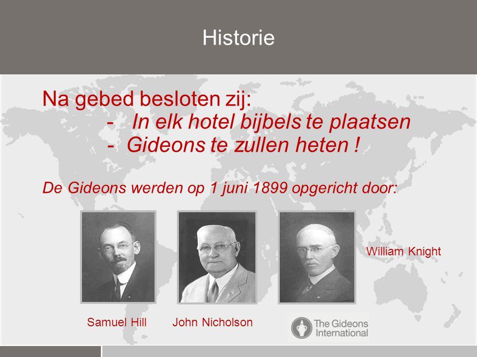 - In elk hotel bijbels te plaatsen - Gideons te zullen heten !