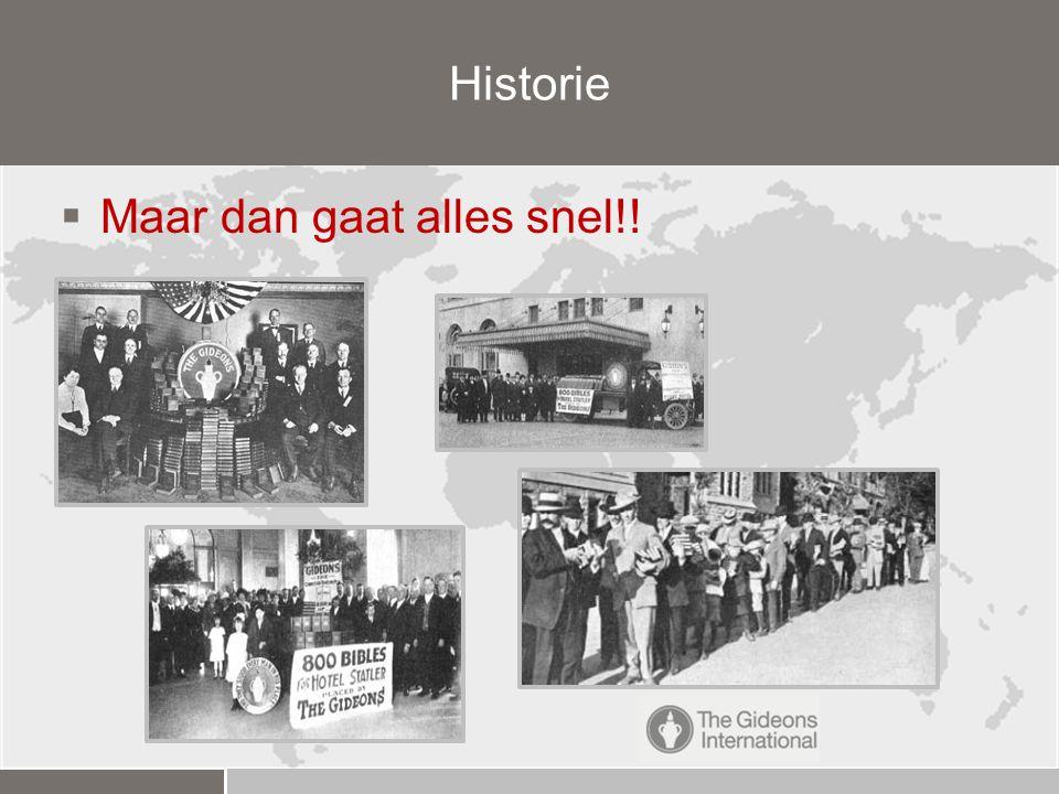 Historie Maar dan gaat alles snel!!