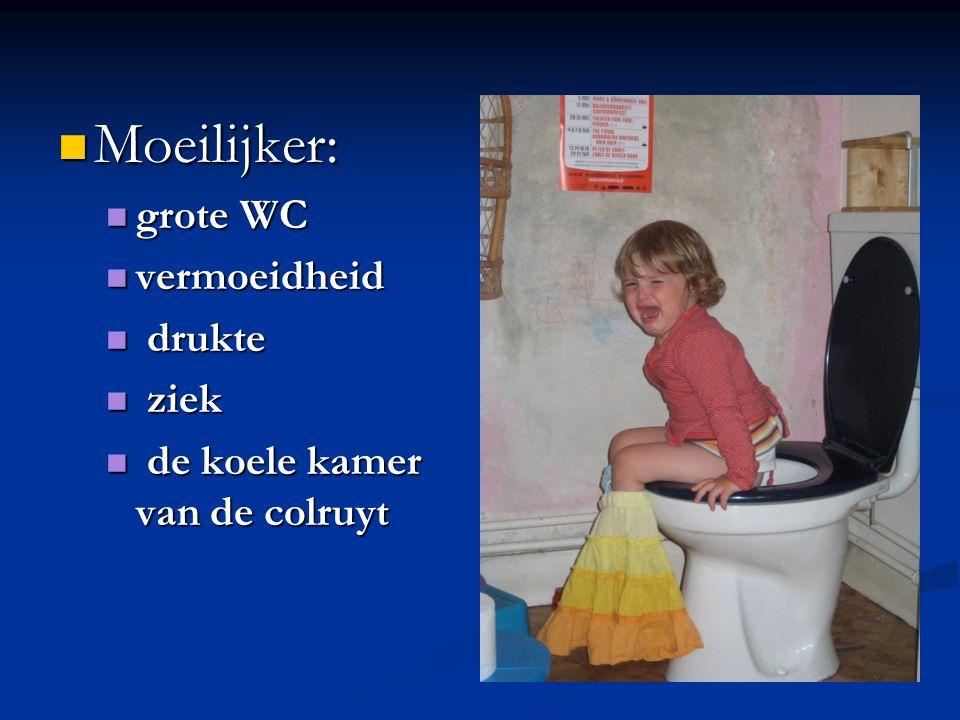 Moeilijker: grote WC vermoeidheid drukte ziek
