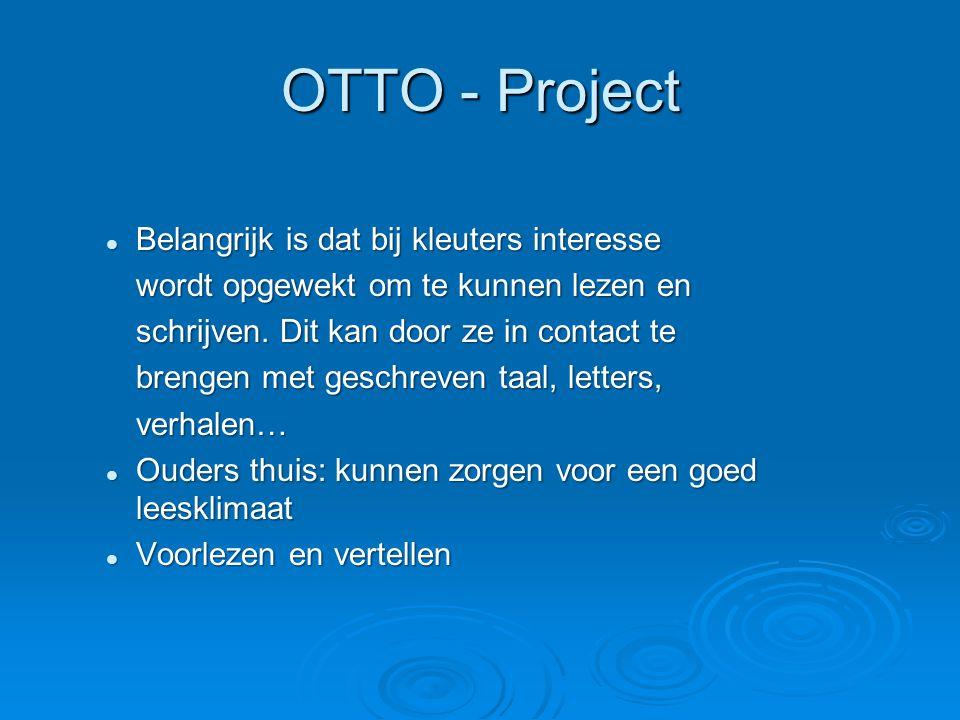OTTO - Project Belangrijk is dat bij kleuters interesse