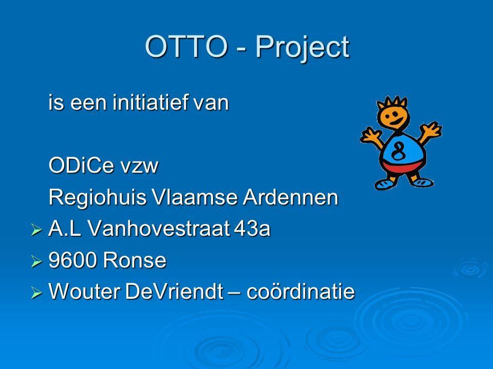 OTTO - Project is een initiatief van ODiCe vzw