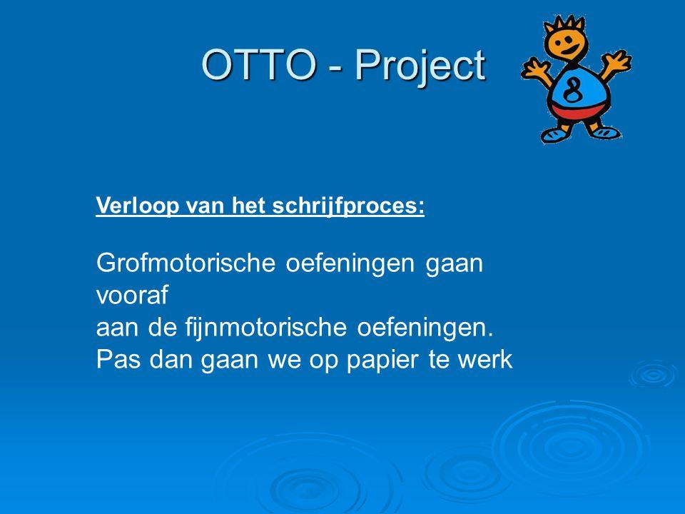 OTTO - Project Grofmotorische oefeningen gaan vooraf