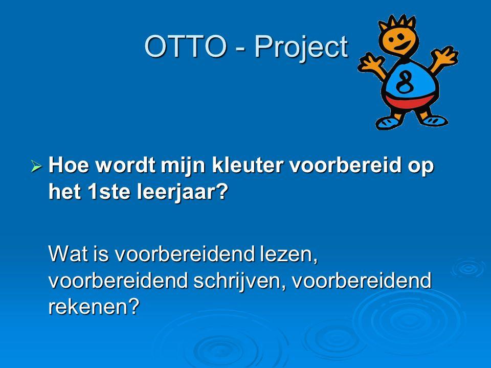 OTTO - Project Hoe wordt mijn kleuter voorbereid op het 1ste leerjaar