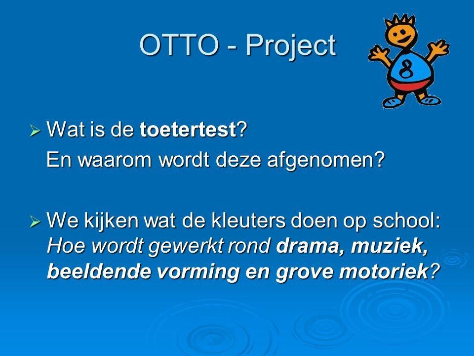 OTTO - Project Wat is de toetertest En waarom wordt deze afgenomen
