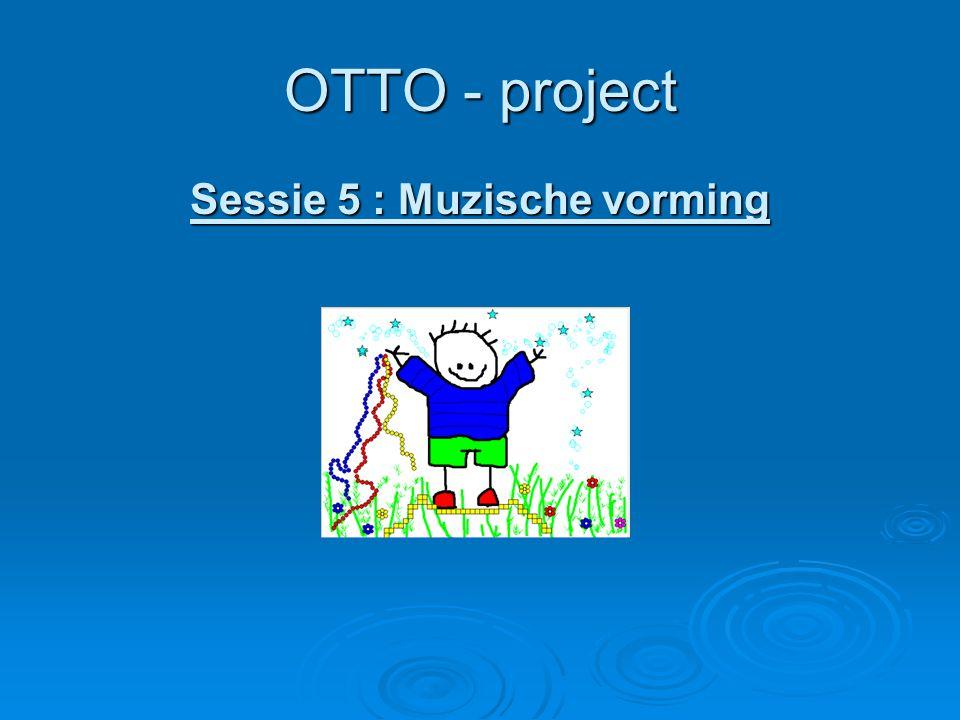 Sessie 5 : Muzische vorming