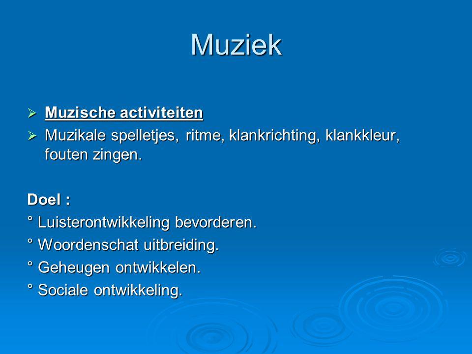 Muziek Muzische activiteiten
