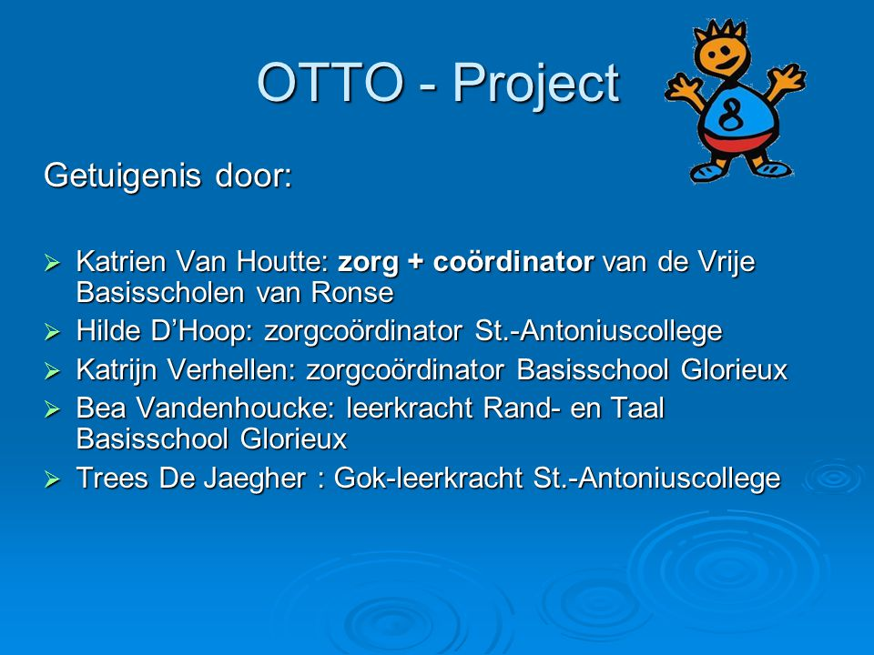 OTTO - Project Getuigenis door:
