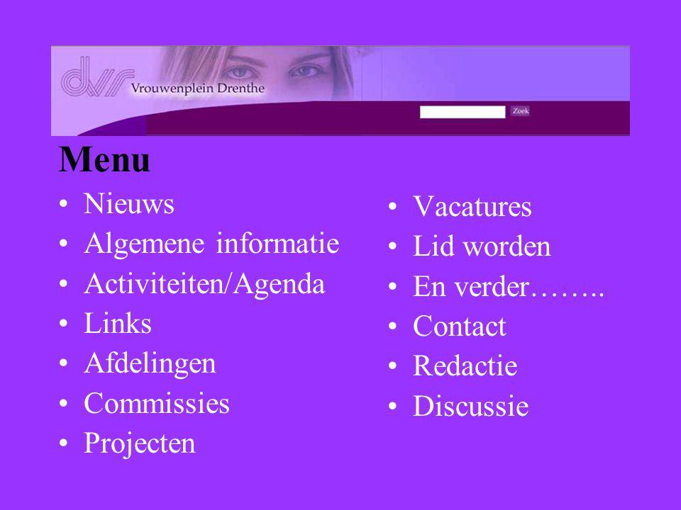 Menu Nieuws Algemene informatie Vacatures Activiteiten/Agenda