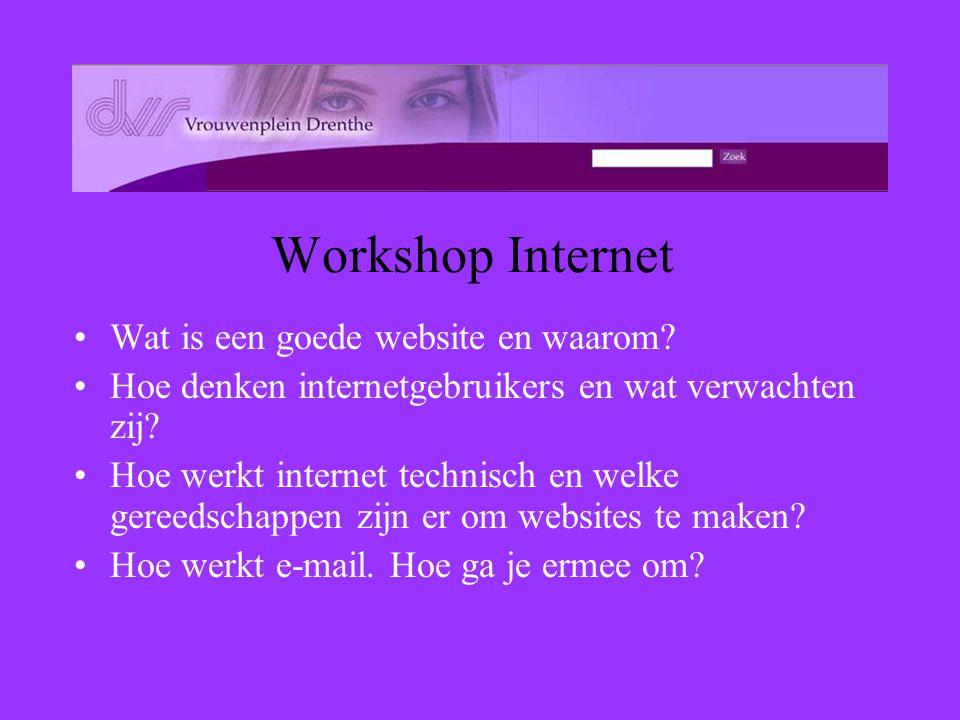 Workshop Internet Wat is een goede website en waarom