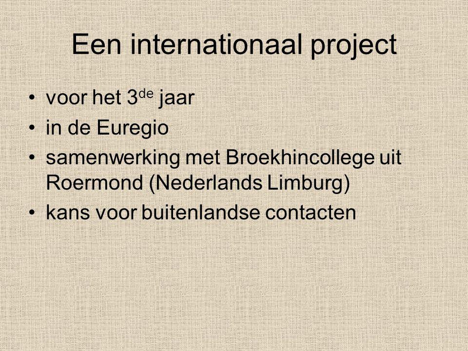Een internationaal project