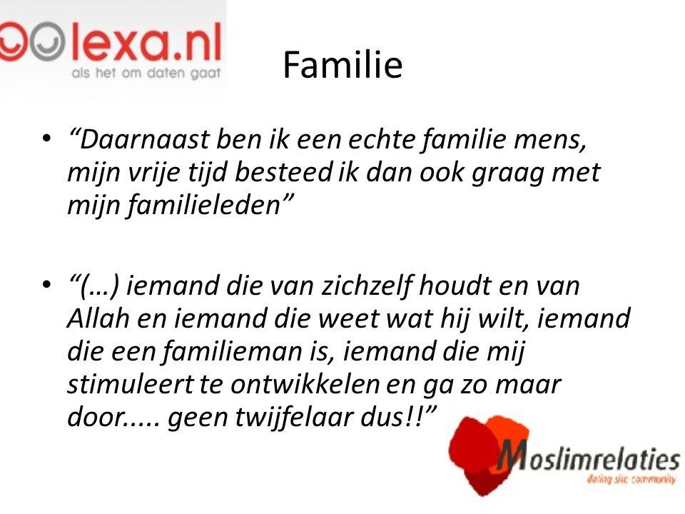 Familie Daarnaast ben ik een echte familie mens, mijn vrije tijd besteed ik dan ook graag met mijn familieleden
