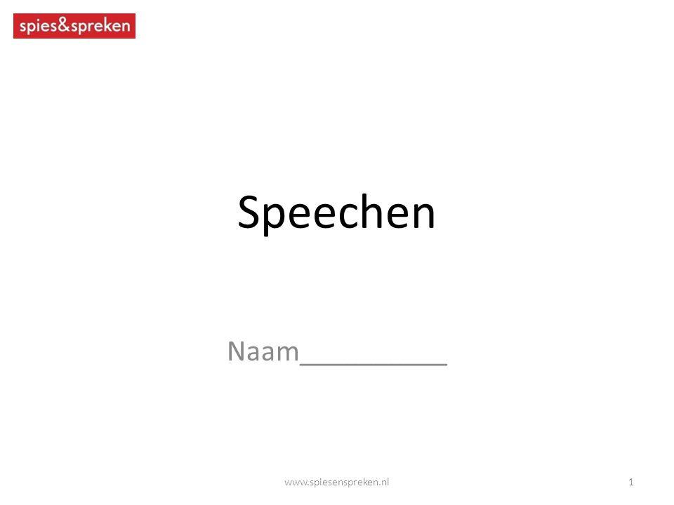 Speechen Naam__________ www.spiesenspreken.nl