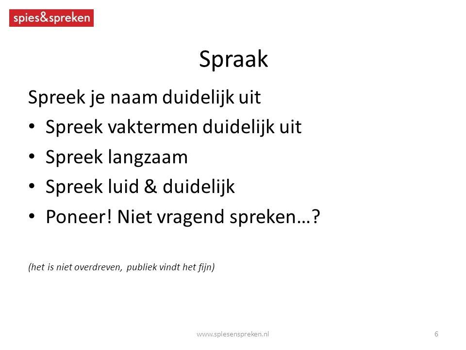 Spraak Spreek je naam duidelijk uit Spreek vaktermen duidelijk uit