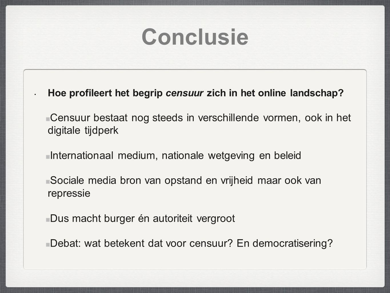 Conclusie Hoe profileert het begrip censuur zich in het online landschap