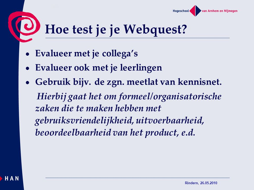 Hoe test je je Webquest Evalueer met je collega's