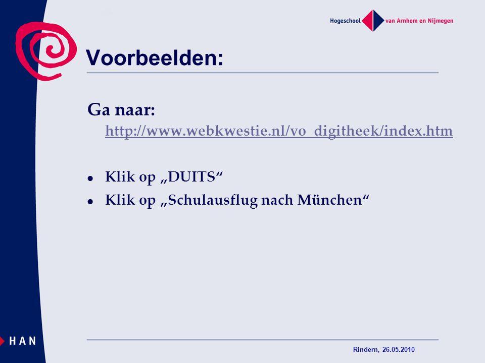 Voorbeelden: Ga naar: http://www.webkwestie.nl/vo_digitheek/index.htm