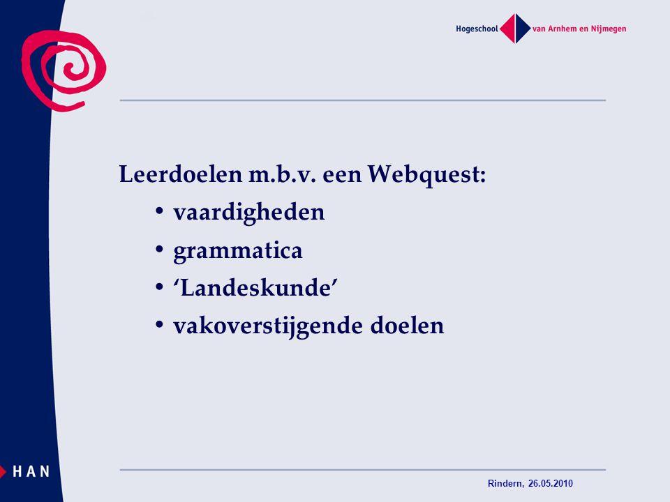 Leerdoelen m.b.v. een Webquest: • vaardigheden • grammatica
