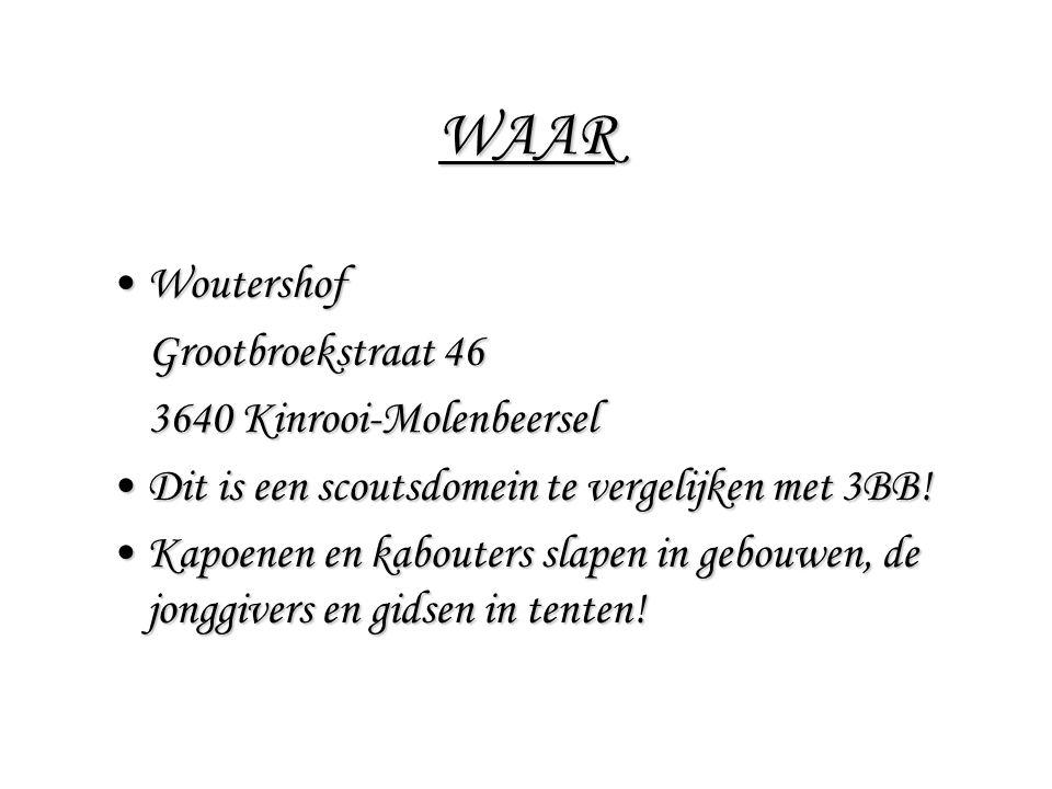 WAAR Woutershof Grootbroekstraat 46 3640 Kinrooi-Molenbeersel