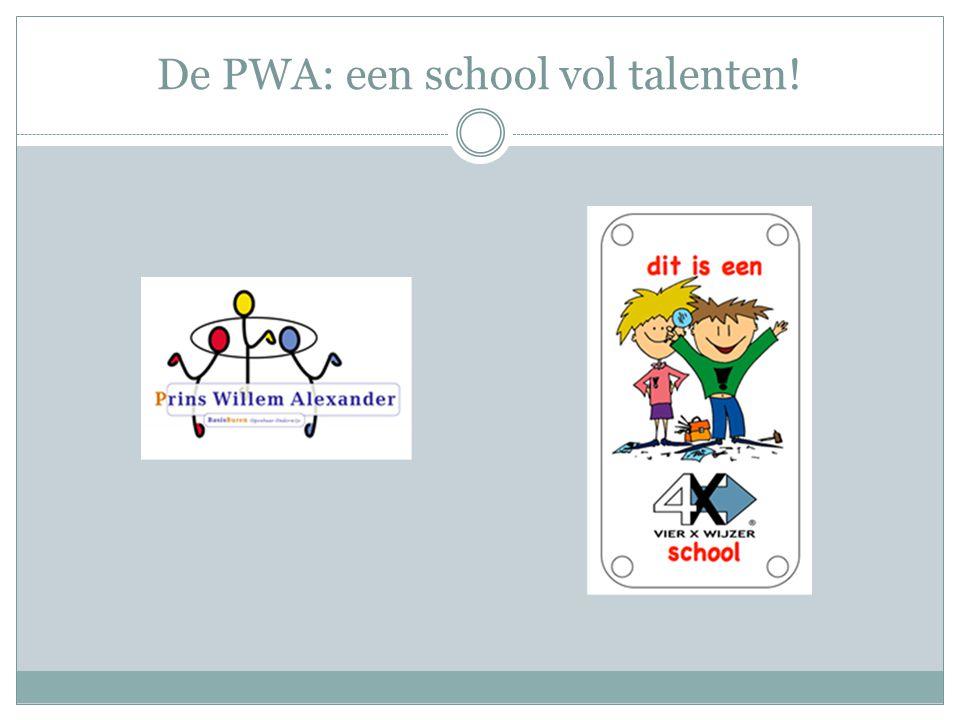 De PWA: een school vol talenten!