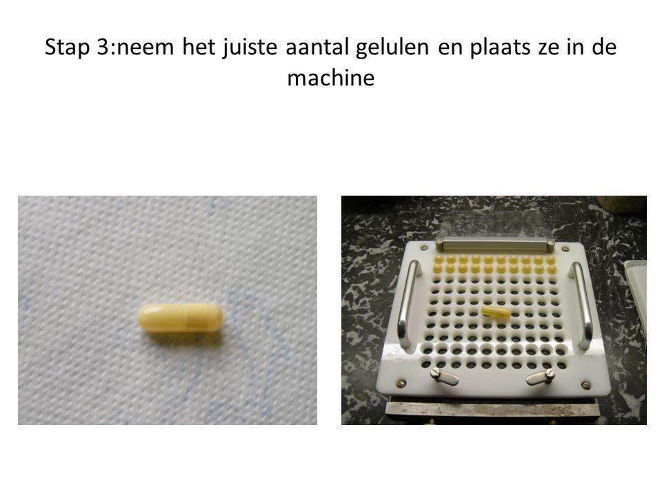 Stap 3:neem het juiste aantal gelulen en plaats ze in de machine