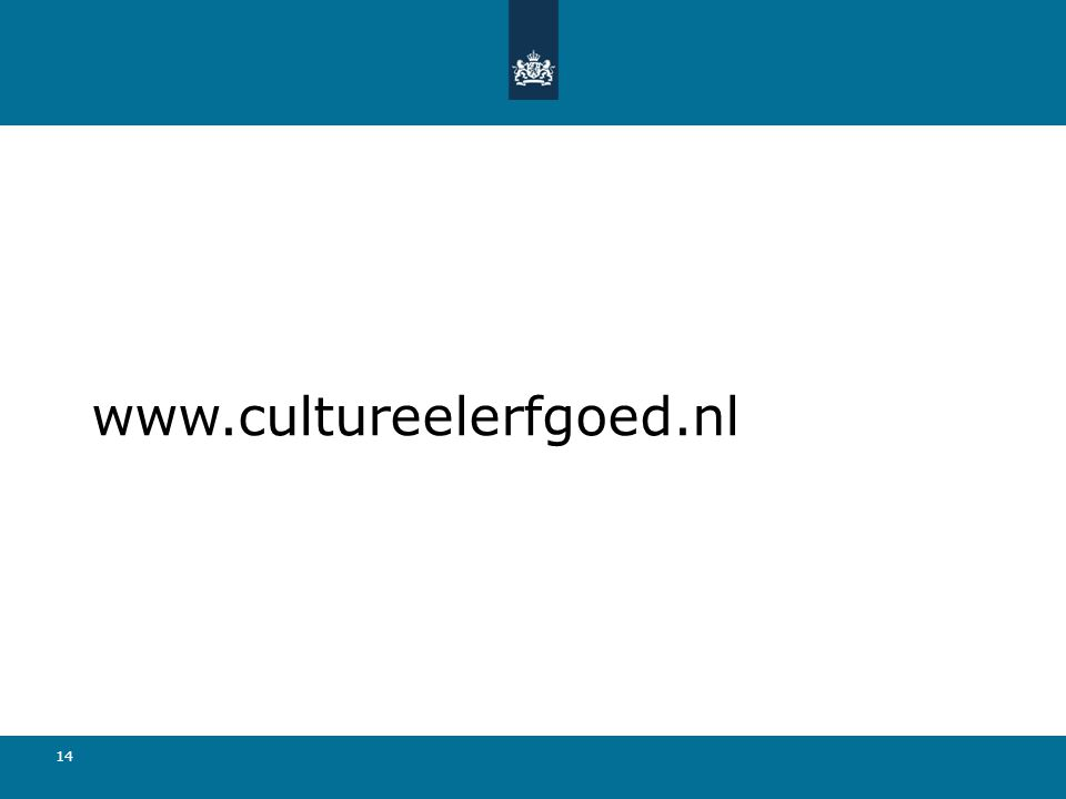 www.cultureelerfgoed.nl 14